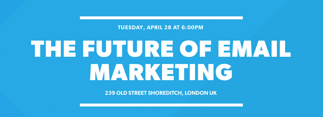 The Future of Email Marketing Meetup