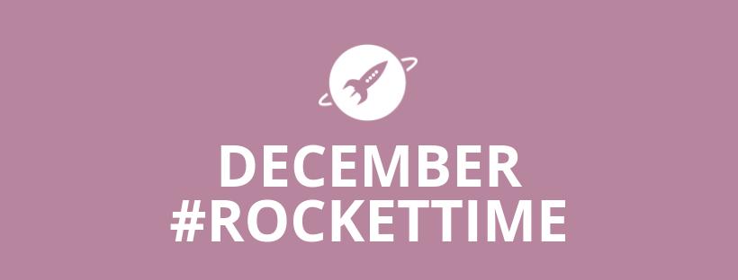 December #RocketTime