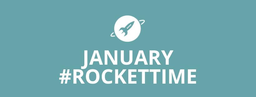 January #RocketTime